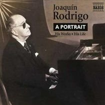 Joaquin Rodrigo / Various Composers - Portrait, A - His Works, His Life (CD): Joaquin Rodrigo, Various Composers
