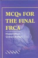 Mcqs for the Final Frca (Paperback): Graham Arthurs