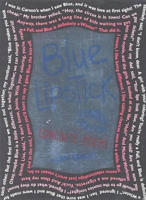 Blue Lipstick - Concrete Poems (Electronic book text): John Grandits