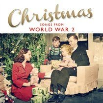 Christmas Songs from World War 2 (CD): Various Artists
