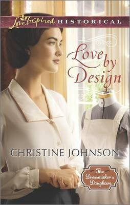 Love by Design (Paperback): Christine Johnson