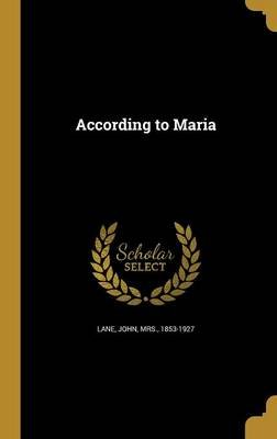 According to Maria (Hardcover): John Mrs Lane