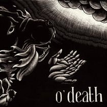 O'Death - Out of Hands We Go (CD): O'Death