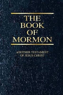 The Book of Mormon Cover Journal - 150 Page Lined Notebook/Diary (Paperback): Latter Day Saints