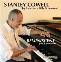 Stanley Cowell - Reminiscent (Plus a Xmas Suite) (CD): Stanley Cowell