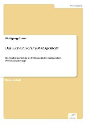 Das Key-University-Management (German, Paperback): Wolfgang Glaser