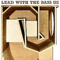 Lead with the Bass 3 (CD): Various Artists