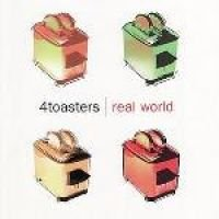 4toasters - Real World (CD): 4toasters