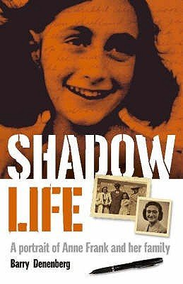 Shadow Life (Paperback): Barry Deneberg