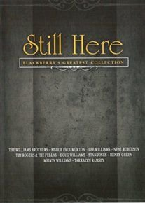 Various Artists - Still Here - Blackberry's Greatest Collection (DVD): Tim Rogers and The Fellas, Melvin Williams, Neal...