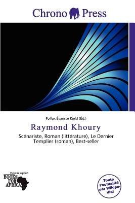 Raymond Khoury (French, Paperback): Pollux Variste Kjeld