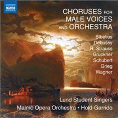 Various Artists - Choruses for Male Voices and Orchestra (CD): Jean Sibelius, Claude Debussy, Richard Strauss, Anton Bruckner,...