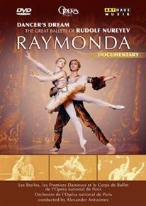 Dancer's Dream: The Great Ballets of Rudolf Nureyev - Raymonda (DVD):