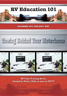 Towing Behind Your Motorhome (RV Education 101) (Region 1 Import DVD):