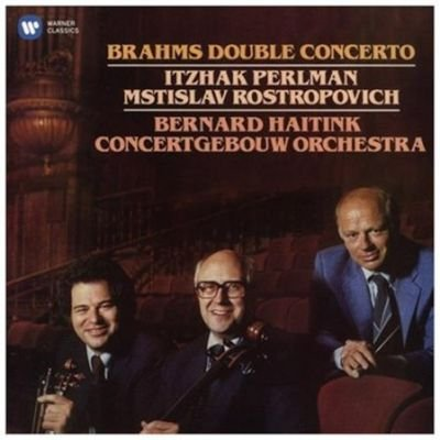 Various Artists - Brahms: Double Concerto (CD): Johannes Brahms, Itzhak Perlman, Bernard Haitink, Mstislav Rostropovich,...