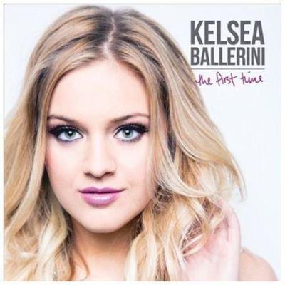 Kelsea Ballerini - First Time CD (2015) (CD): Kelsea Ballerini