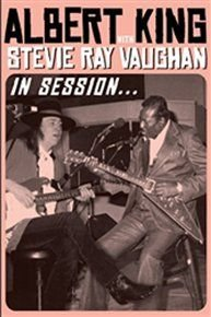 Albert King and Stevie Ray Vaughan: In Session (DVD): Albert King, Stevie Ray Vaughan