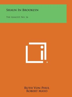 Shaun in Brooklyn - The Analyst, No. 16 (Hardcover): Ruth Von Phul