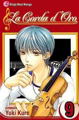 La Corda d'Oro, Volume 9 (Paperback): Yuki Kure