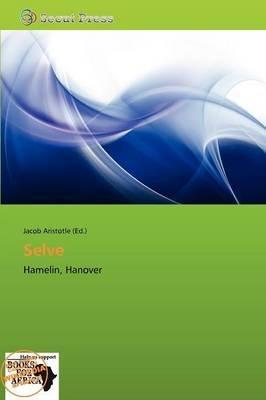 Selve (Paperback): Jacob Aristotle