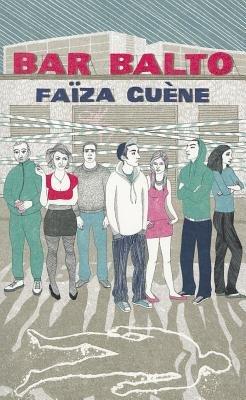 Bar Balto (Paperback): Faiza Guene