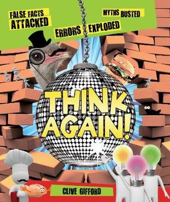 Think Again! (Hardcover): Clive Gifford