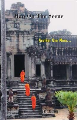Man on the Scene - Another One More... (Paperback): Jeff Quinn