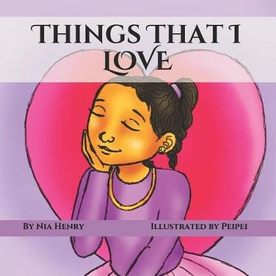Things That I LOVE (Paperback): Hetheru Ankhbara