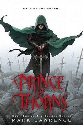 Prince of Thorns (Hardcover): Mark Lawrence