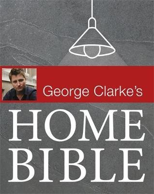 The Home Bible (Hardcover): George Clarke