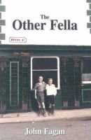 The Other Fella (Paperback): John L. Fagan