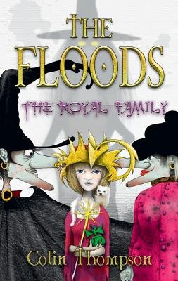 Floods 13: The Royal Family (Paperback): Colin Thompson