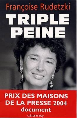 Triple Peine (French, Electronic book text): Francoise Rudetzki