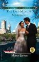 The Last-Minute Marriage (Paperback): Marion Lennox