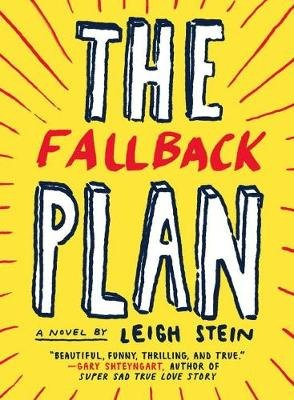 The Fallback Plan (Paperback, New): Leigh Stein