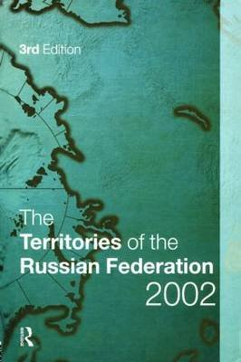The Territories of the Russian Federation 2002 (Hardcover, 3rd New edition):