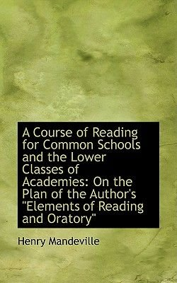 A Course of Reading for Common Schools and the Lower Classes of Academies - On the Plan of the Author (Paperback): Henry...