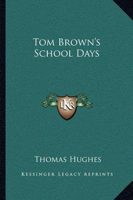 Tom Brown's School Days (Paperback): Thomas Hughes