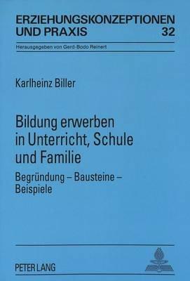 Bildung Erwerben in Unterricht, Schule Und Familie - Begruendung ...