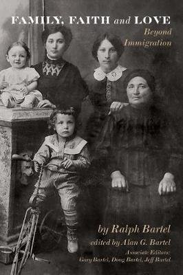Family, Faith and Love - Beyond Immigration (Paperback): Elizabeth McClure