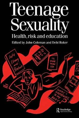 Teenage Sexuality (Electronic book text): Roker