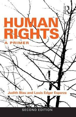 Human Rights - A Primer (Electronic book text, 2nd Revised edition): Judith Blau, Louis Edgar Esparza