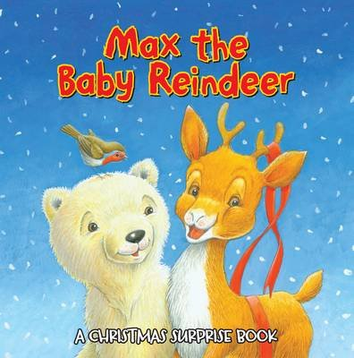 Max the Baby Reindeer (Hardcover):