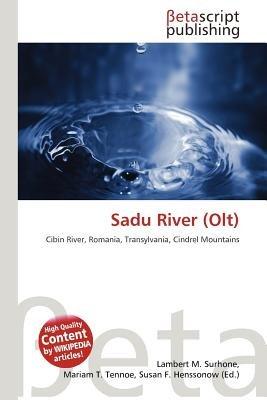 Sadu River (Olt) (Paperback): Lambert M. Surhone, Mariam T. Tennoe, Susan F. Henssonow