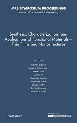Synthesis, Characterization, and Applications of Functional Materials - Thin Films and Nanostructures: Volume 1675 (Hardcover):...