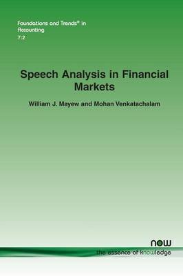 Speech Analysis in Financial Markets (Paperback): William J. Mayew, Mohan Venkatachalam