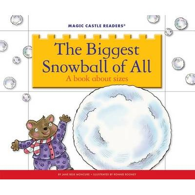 The Biggest Snowball of All - A Book about Sizes (Electronic book text): Jane Belk Moncure