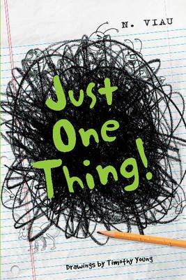 Just One Thing (Hardcover): Nancy Viau