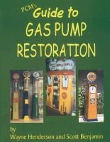 Guide to Gas Pump Restoration (Paperback): Wayne Henderson