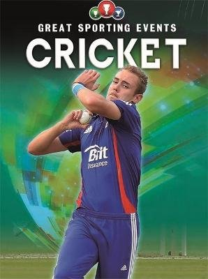 Great Sporting Events: Cricket (Paperback, Illustrated edition): Clive Gifford